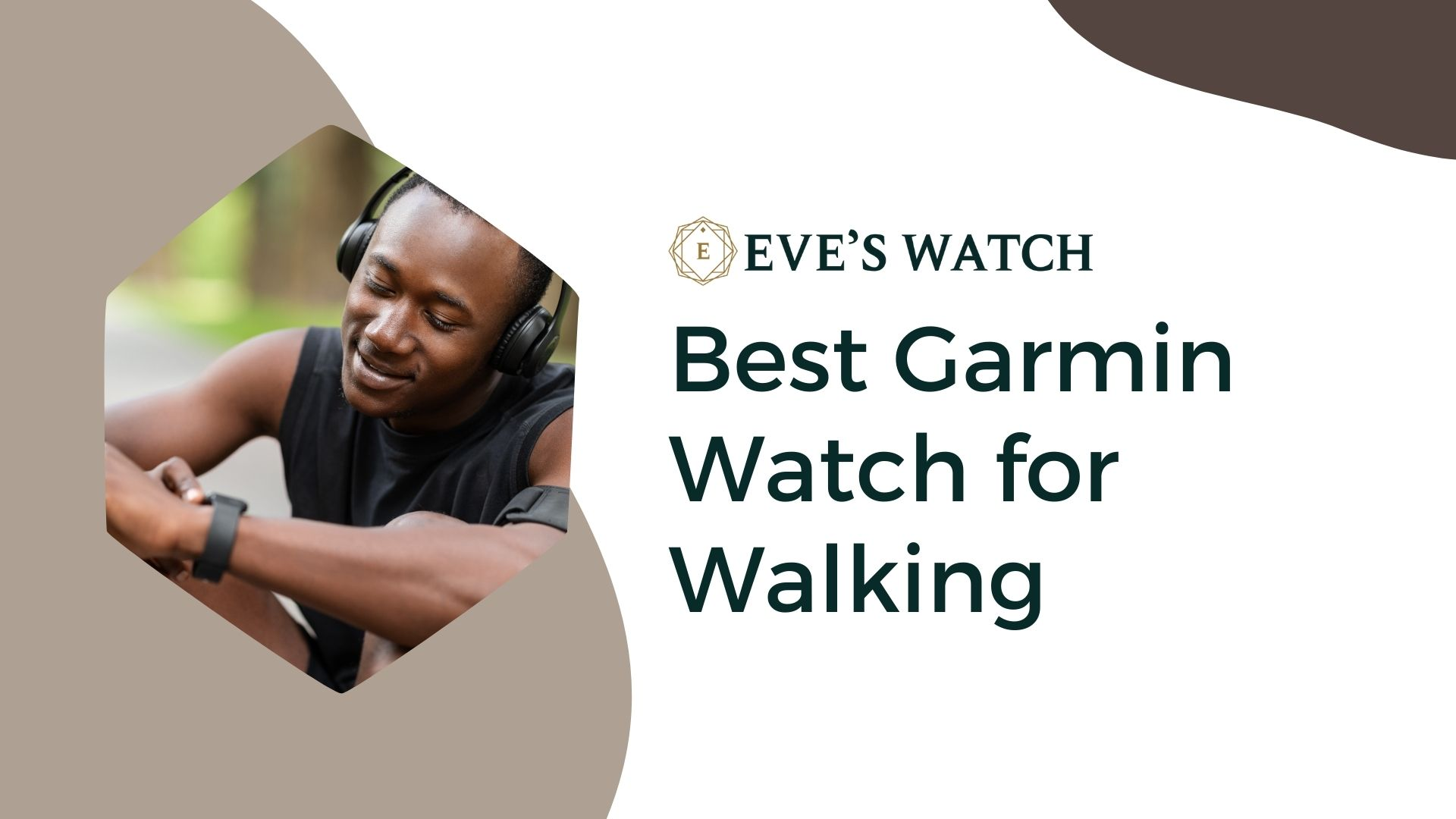Best Garmin Watch For Walking