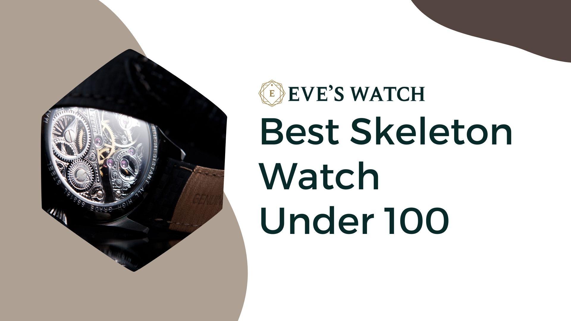 Best Skeleton Watch Under $100