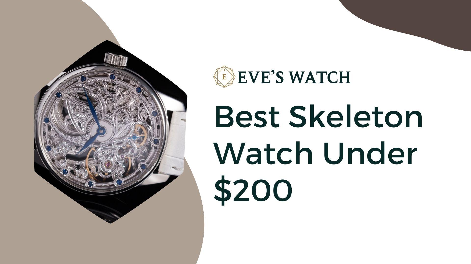 Best Skeleton Watch Under $200