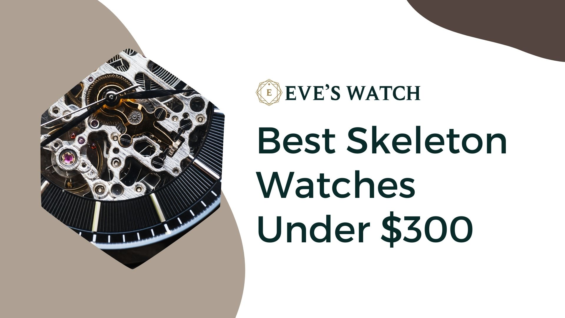 Best Skeleton Watches Under $300