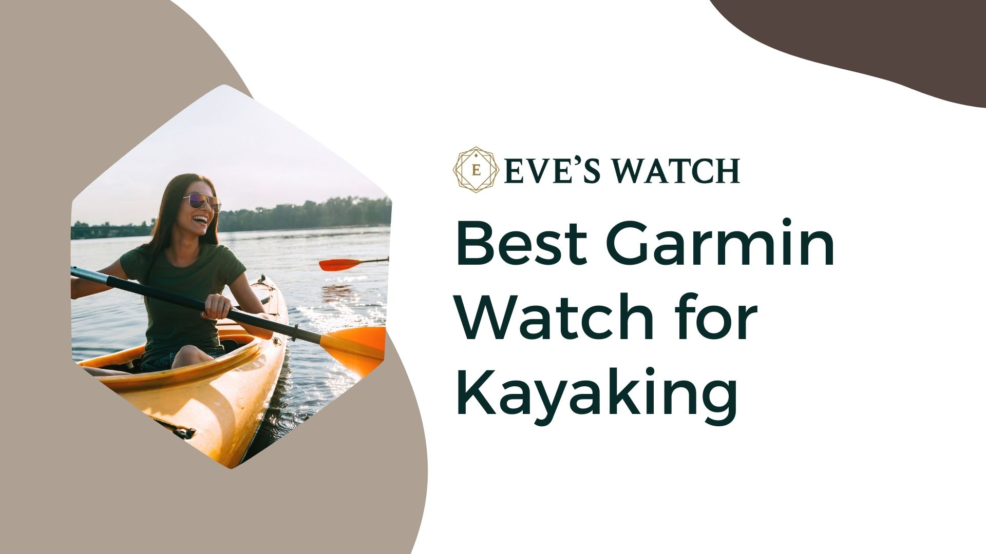 Best Garmin Watch For Kayaking