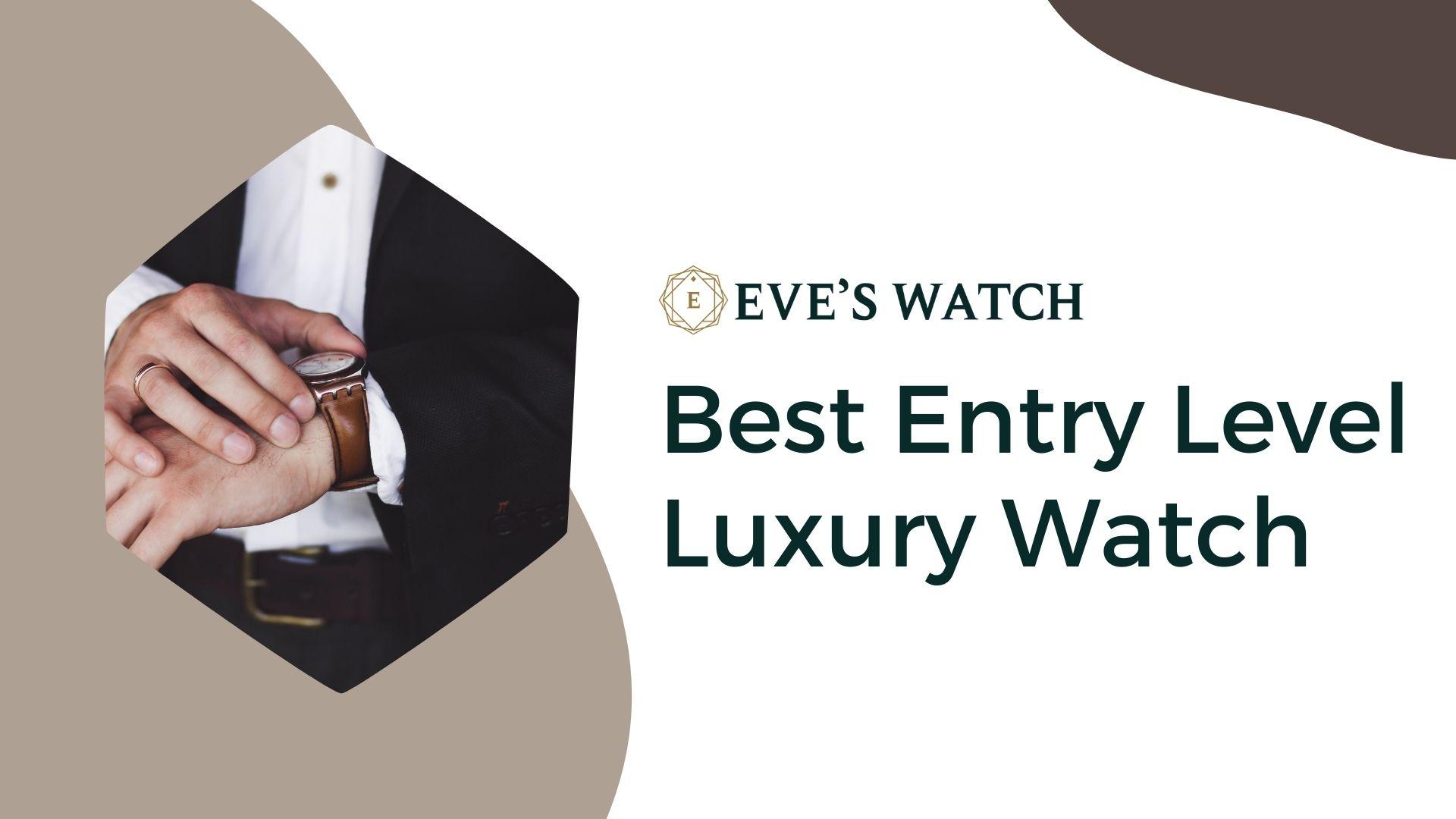 EW-Best-Entry-Level-Luxury-Watch