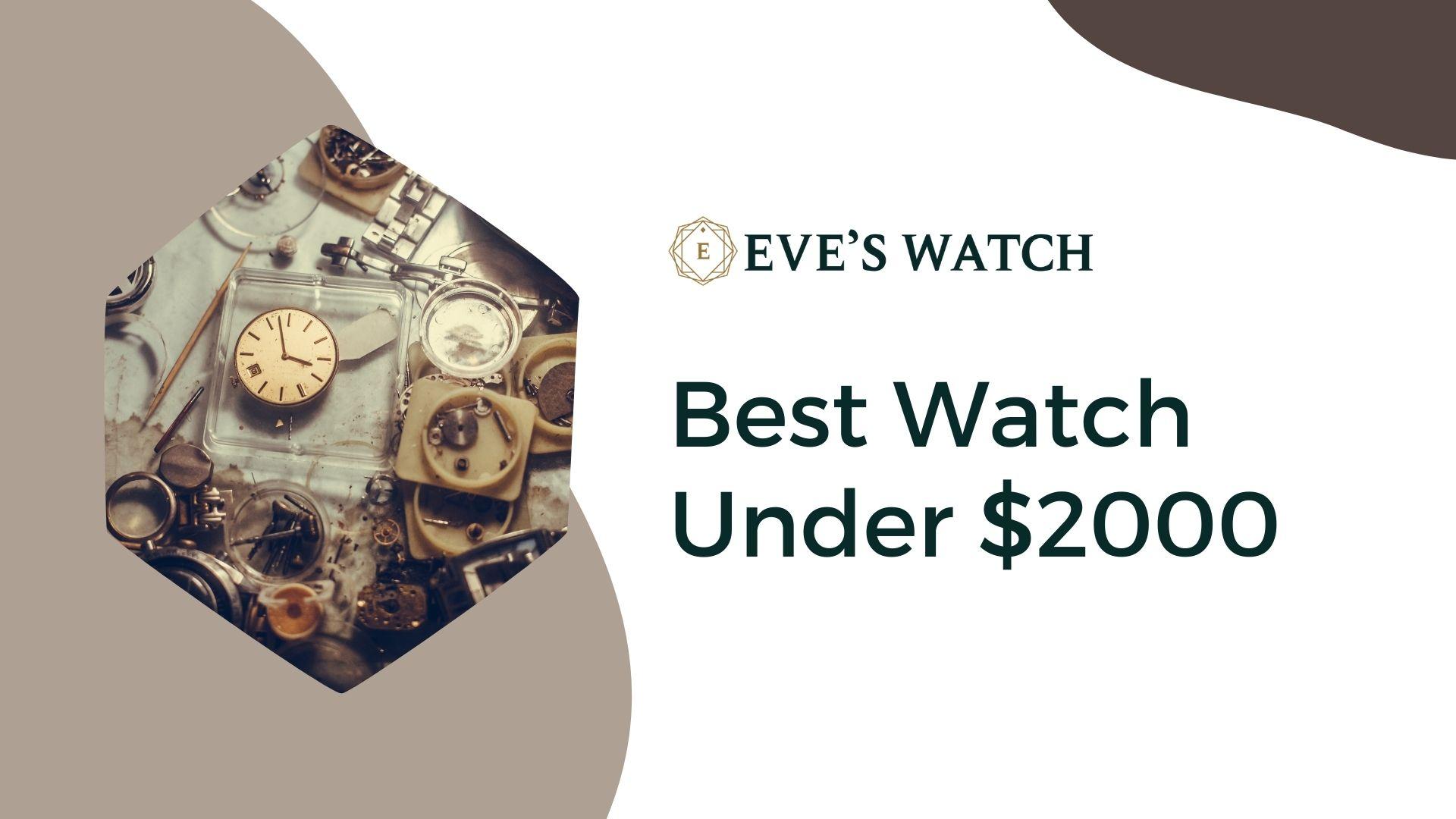best watch under $2000