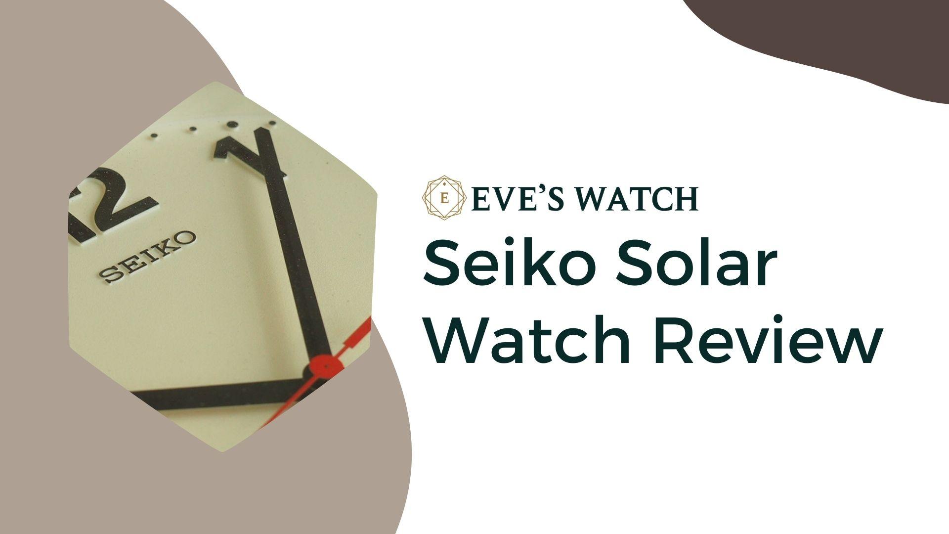 seiko solar watch review