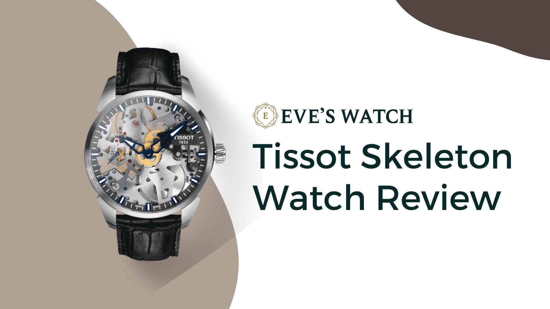 tissot skeleton watch review