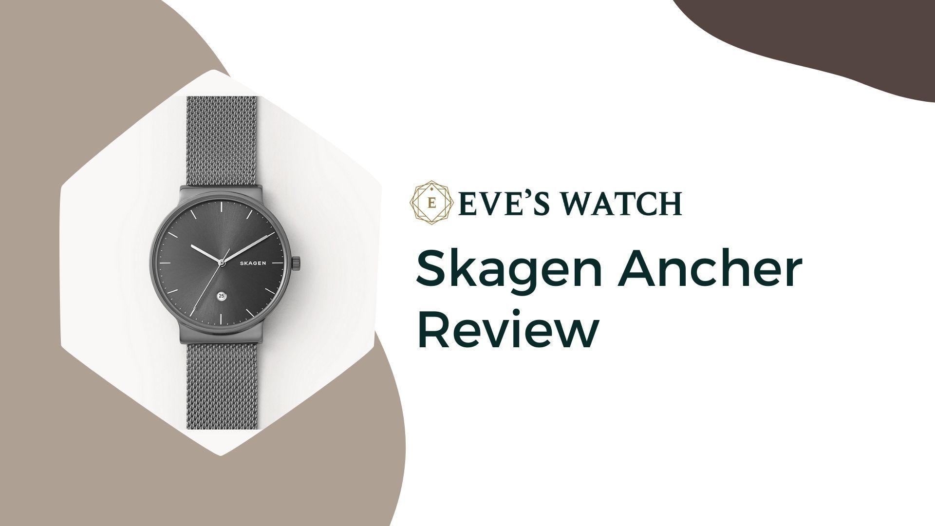 EW-Skagen-Ancher-Review