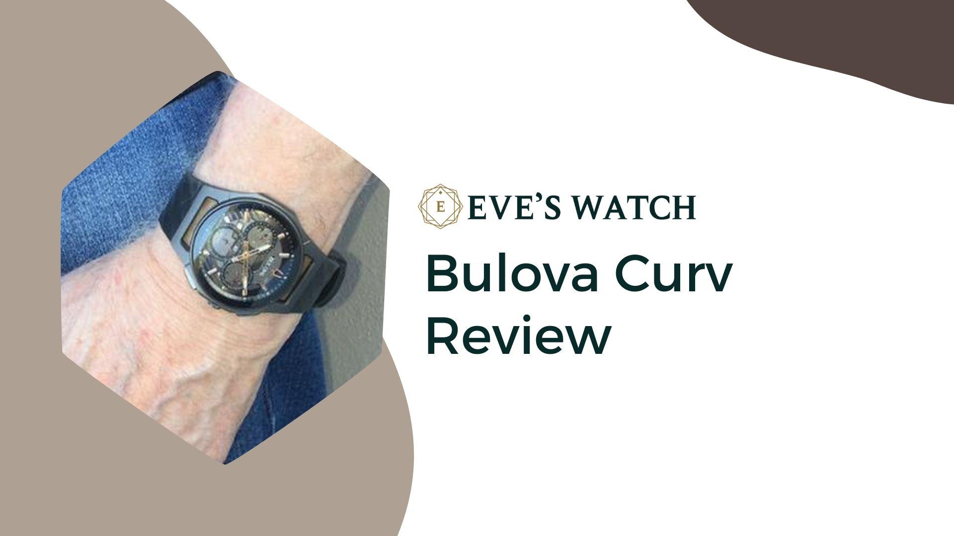 Bulova Curv Review